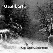 """COLD EARTH (Ger) """"Your..."""